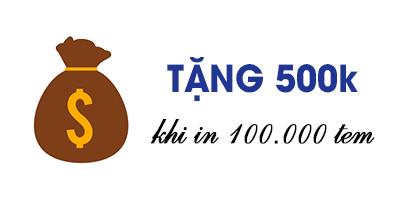 Tặng-500k-khi-in-100-000-tem